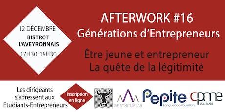 Légitimité - Afterwork #16 Générations d'Entrepreneurs  billets