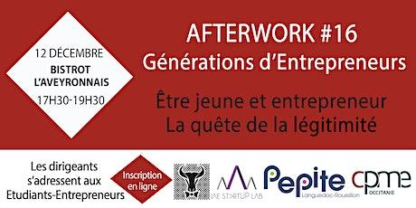 Légitimité - Afterwork #16 Générations d'Entrepreneurs  tickets