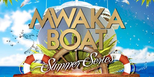 Mwaka Boat (Summer Series)