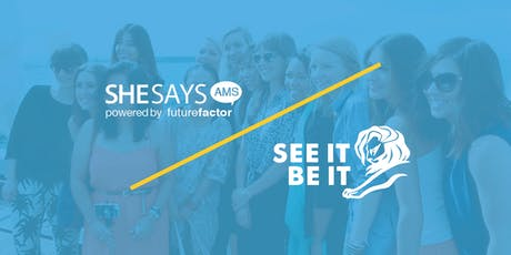 SheSays Amsterdam x See It Be It tickets