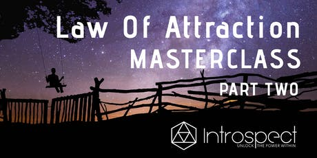 Law Of Attraction Masterclass PART 2 tickets