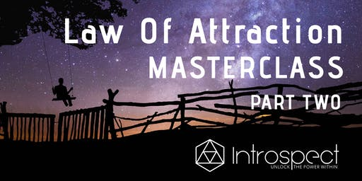 Law Of Attraction Masterclass PART 2