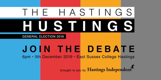 Hustings Hastings - General Election 2019