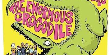 John Kirk presents The Enormous Crocodile