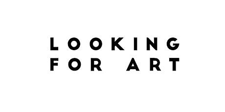 Looking for Art biglietti