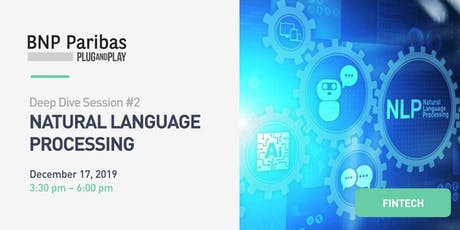 DeepDive #2 : Nature Language Processing - BNP Paribas Plug and Play tickets