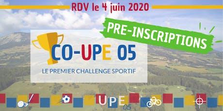 Pré-inscriptions   CO-UPE 05 : Le Challenge des Entreprises ! tickets