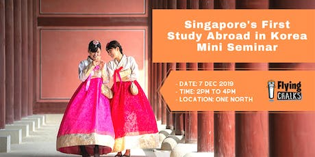 Singapore's First Study Abroad in Korea Seminar tickets