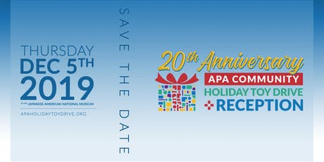 20th Anniversary APA Community Holiday Toy Drive & Reception tickets