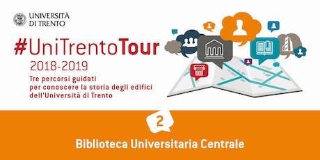 Visita guidata alla nuova Biblioteca Universitaria Centrale di Trento biglietti