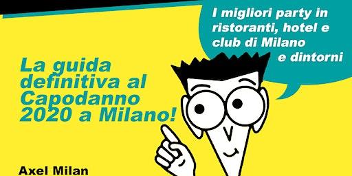 Capodanno 2020 a Milano: la guida definitiva