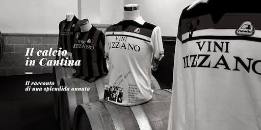 Il Calcio in Cantina. Il racconto di una splendida annata.