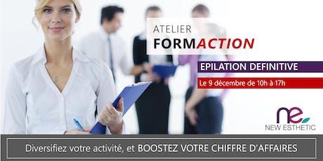 Atelier FormAction - Epilation Définitive billets