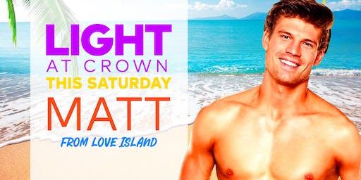 Light At Crown feat. Matt (Love Island Australia)