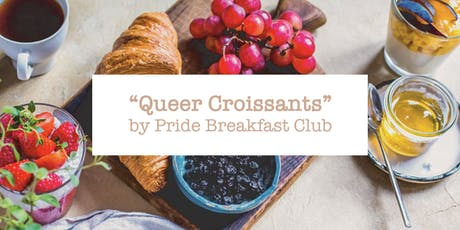 Pride Breakfast Club - Queer Croissant #2 Tickets