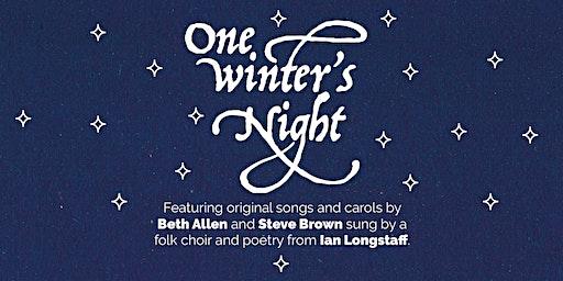 One Winter's Night...