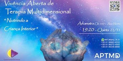 """Vivência Aberta de Terapia Multidimensional """"Nutrindo a Criança interior pelo Chakra do Coração"""""""