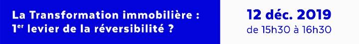 Image pour Atelier « La transformation immobilière: 1er levier de la réversibilité ? »