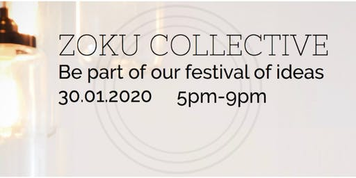 Zoku Collective: A Festival of Ideas