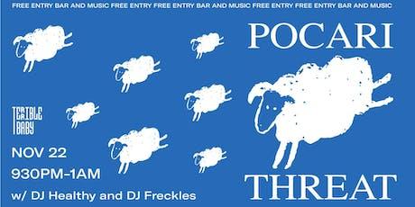Pocari Threat w/ DJ Healthy & DJ Freckles tickets