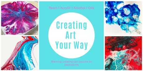 Resin Art Open Day - Art Your Way tickets