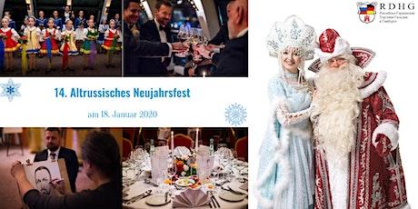 14. Altrussisches Neujahrsfest am 18. Januar 2020 Tickets