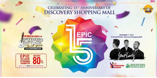 EPIC 15th Anniversary at Discovery Shopping Mall