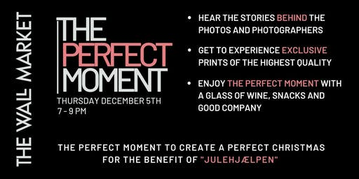 The Perfect Moment | Photography Exhibition