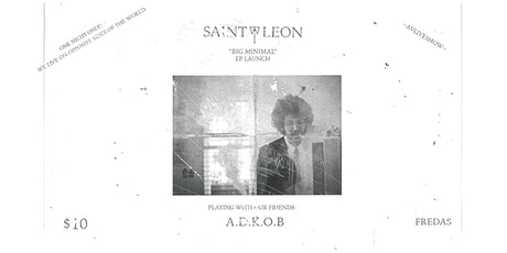 "Saint-Léon ""Big Minimal"" EP Launch [Live AV Show] with ADKOB & No Balance tickets"