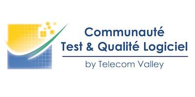 Communauté Test & Qualité Logiciel - TELECOM VALLEY