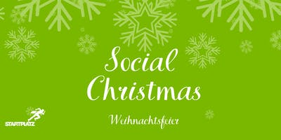 Social Christmas - STARTPLATZ Weihnachtsfeier