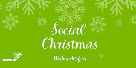 Social Christmas - STARTPLATZ Weihnachtsfeier Tickets