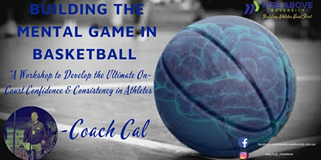 December 2019 -  Building the Mental Game in Basketball tickets