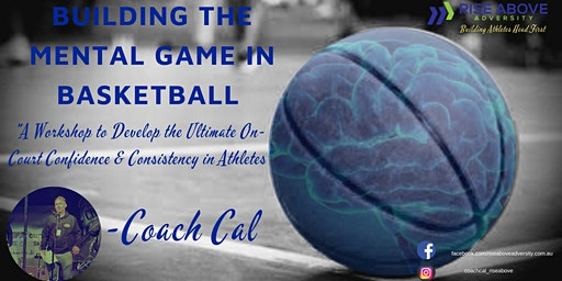 December 2019 -  Building the Mental Game in Basketball