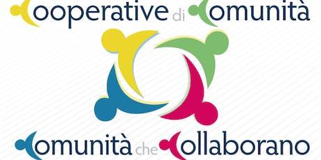 Cooperative di Comunità - Comunità che collaborano  biglietti