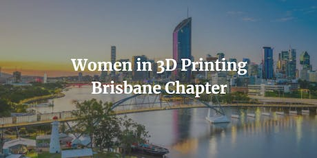 Brisbane Women in 3D Printing Meetup | 3D Printing Basics with Steph Piper tickets