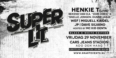 SUPER LIT - Black & White Edition - 29 november 2019 tickets