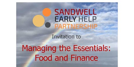 Managing the Essentials: Food and Finance (Early Help Partnership Event)  tickets
