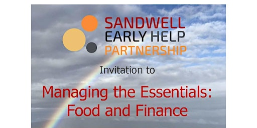 Managing the Essentials: Food and Finance (Early Help Partnership Event)