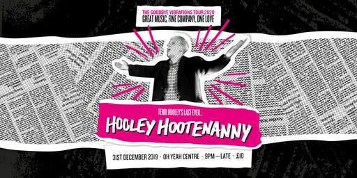 Terri  Hooley's... Last Ever Hooley's Hootenanny