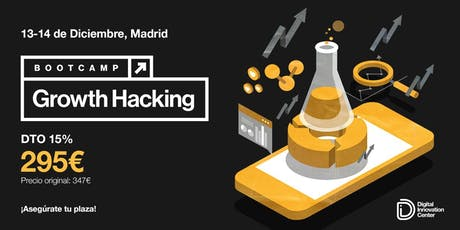 Bootcamp Growth Hacking - 13 y 14 de diciembre del 2019 entradas