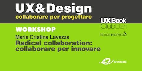 Workshop | Radical collaboration: collaborare per innovare biglietti
