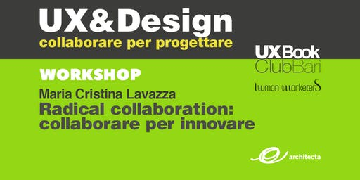 Workshop | Radical collaboration: collaborare per innovare