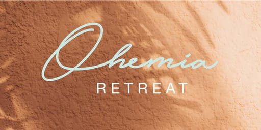 Ohemia Retreat