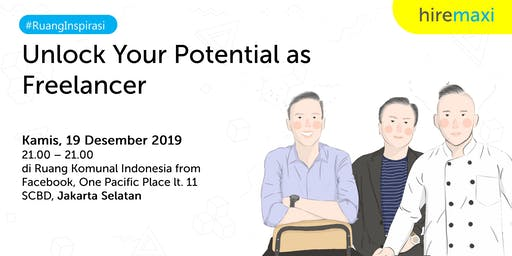 #RuangInspirasi : Unlock Your Potential as Freelan