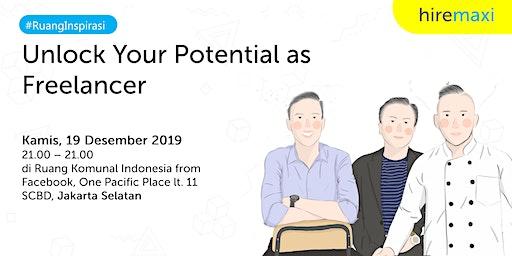 #RuangInspirasi : Unlock Your Potential as Freelan