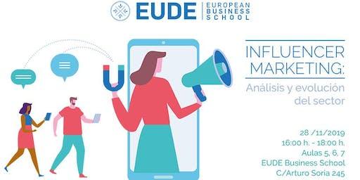 Influencer Marketing: Análisis y evolución del sector