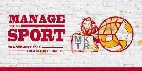 Manage Your Sport! biglietti