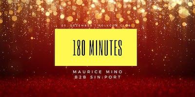 180 Minutes w/ Maurice Mino b2b Sinport