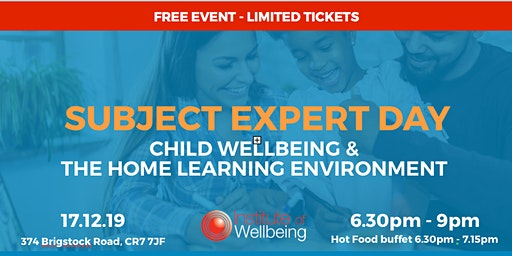 Subject Expert Day. Child wellbeing and the home learning environment